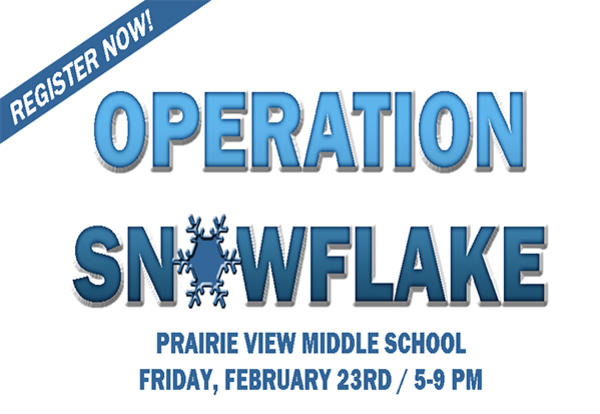 Register Now for Operation Snowflake!