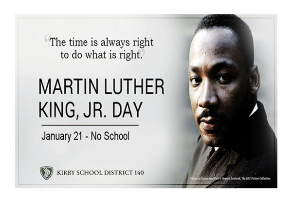 Martin Luther King, Jr. Day - No School Monday, January 21st