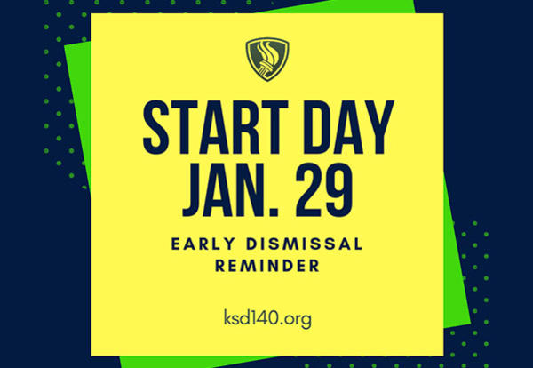 START Day - January 29th Early Dismissal Reminder