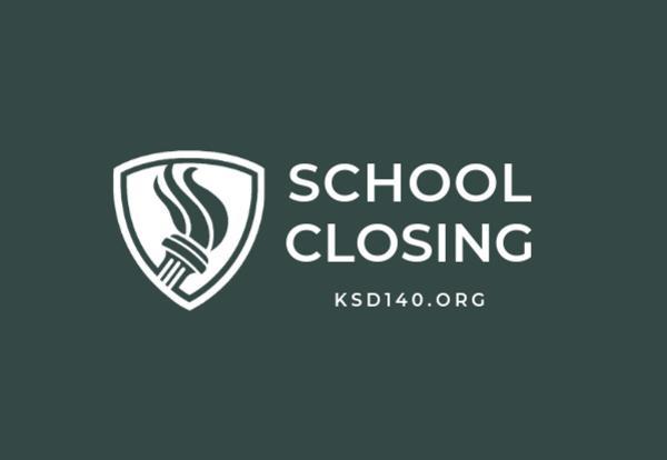 D140 Schools Closed Jan. 30 and 31