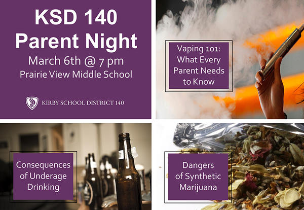 March 6th KSD 140 Parent Night - Vaping, Underage Drinking and Synthetic Marijuana Usage