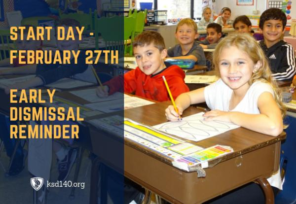 START Day - February 27th Early Dismissal Reminder