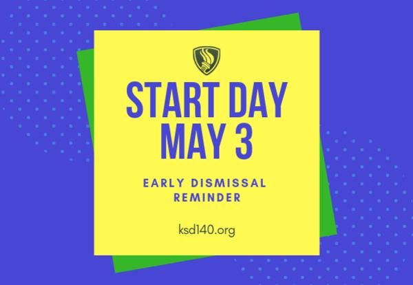 start day may 3 early dismissal reminder graphic