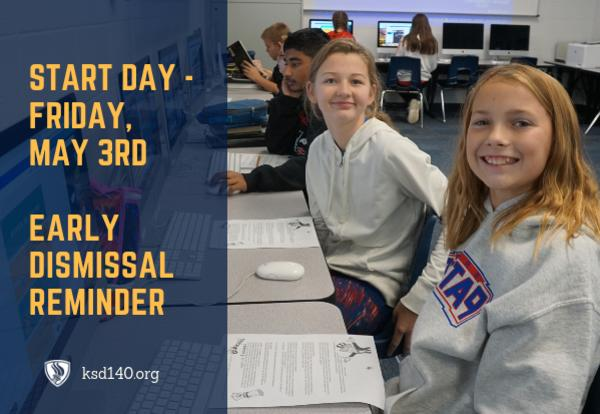 START Day - May 3rd Early Dismissal Reminder May 1, 2019