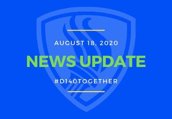 8-18-2020 D140's Return to School Plan Update