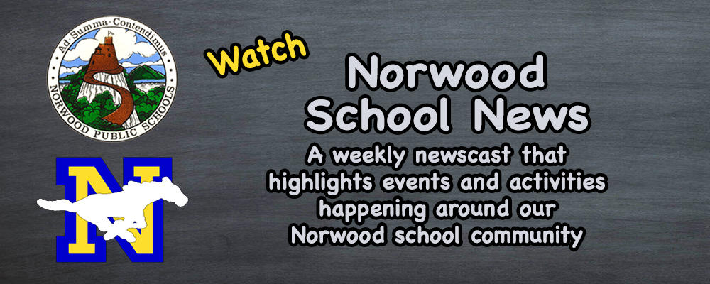 Check Out This Week's News Around the Norwood Public Schools for the week ending on 5/25/2018