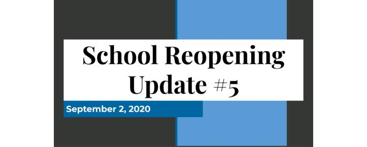 Click on This Link to Read the Update on School Reopening Planning as of September 2, 2020