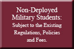 Non-Deployed Military Students