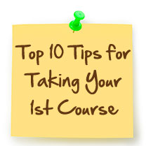 Top 10 Tips for Taking 1st Course