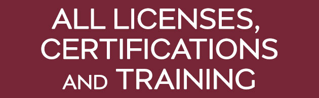 All Licenses, Certifications and Training