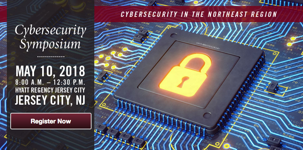 Learn more about the Cybersecurity Symposium and Register Now