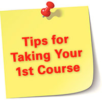 Tips for Taking 1st Course