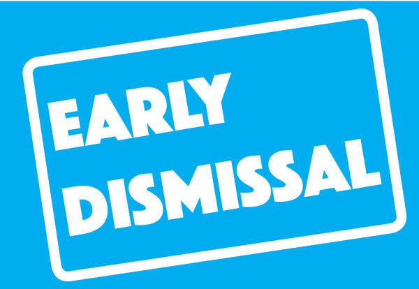 K-12 Early Dismissal Wednesday
