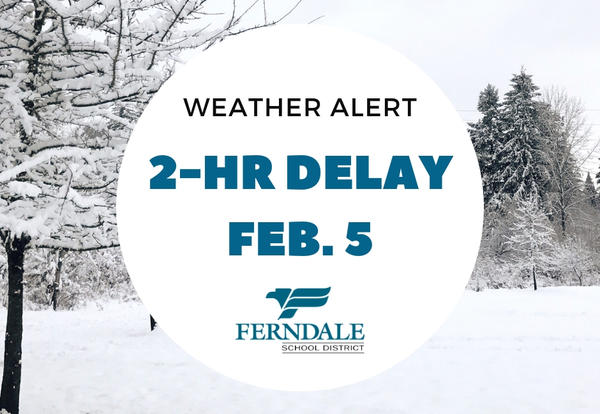 Feb. 5 2-Hour Delay Graphic