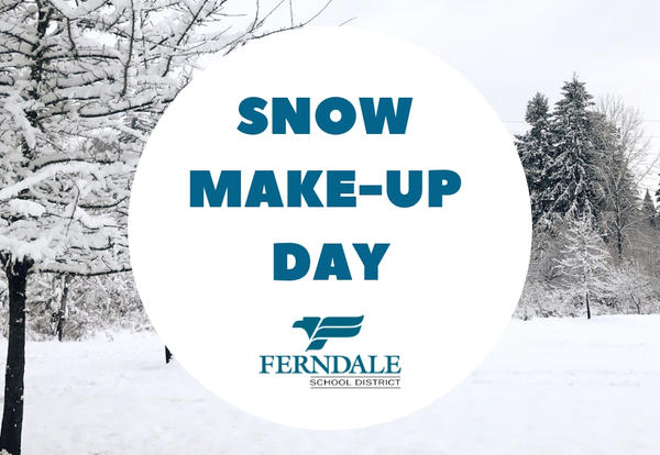 Snow Make-Up Day Graphic