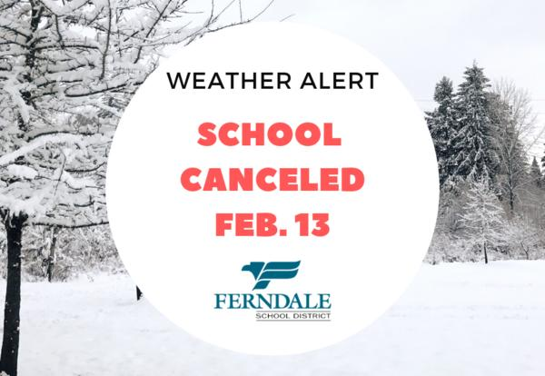 Winter image with text School Canceled February 13th