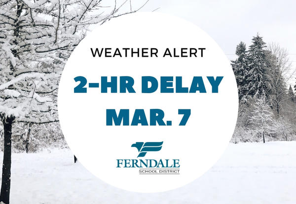 Winter Image with Snow Delay March 7 Text