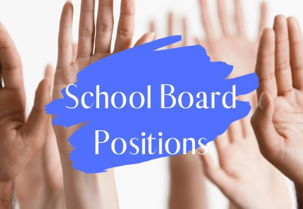 Raised hands with text, school board positions