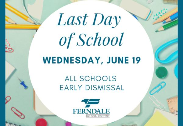 Reminder: Last Day of School and Early Dismissal on Wednesday, June 19
