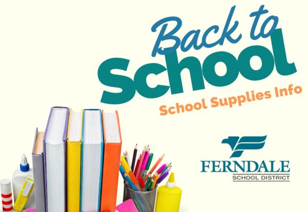 Ferndale School District Covering School Supplies for Elementary Students, Qualified Secondary Students