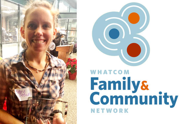 Photo of Kelsey Ottum with Ken Gass Community Builders Award and Whatcom Family & Community Network Graphic