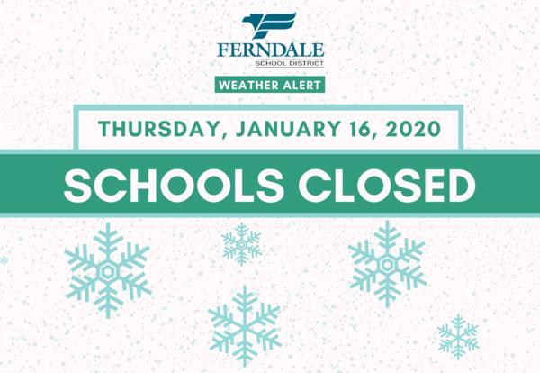Schools Closed on Thursday, January 16, 2020