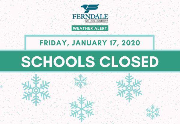 Schools Closed on Friday, January 17, 2020