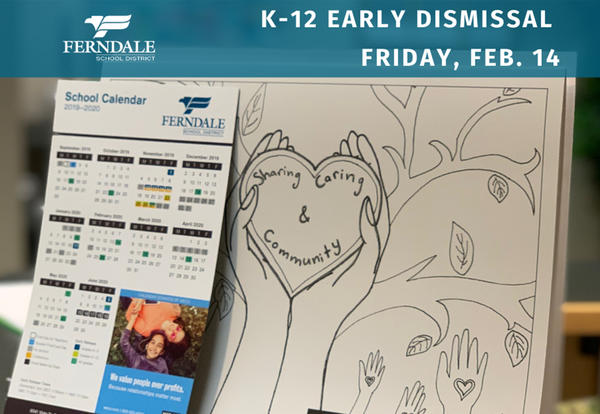 K-12 Early Dismissal on Friday, February 14 Graphic
