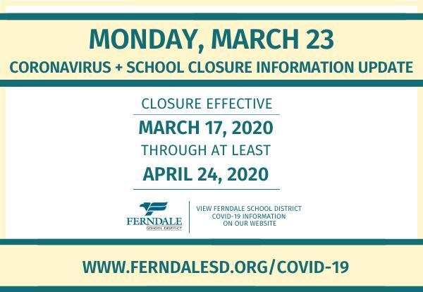 Coronavirus + School Closure Information Update (March 23, 2020) Graphic