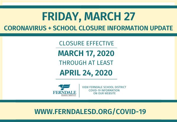Coronavirus + School Closure Information Update (March 27, 2020) Graphic