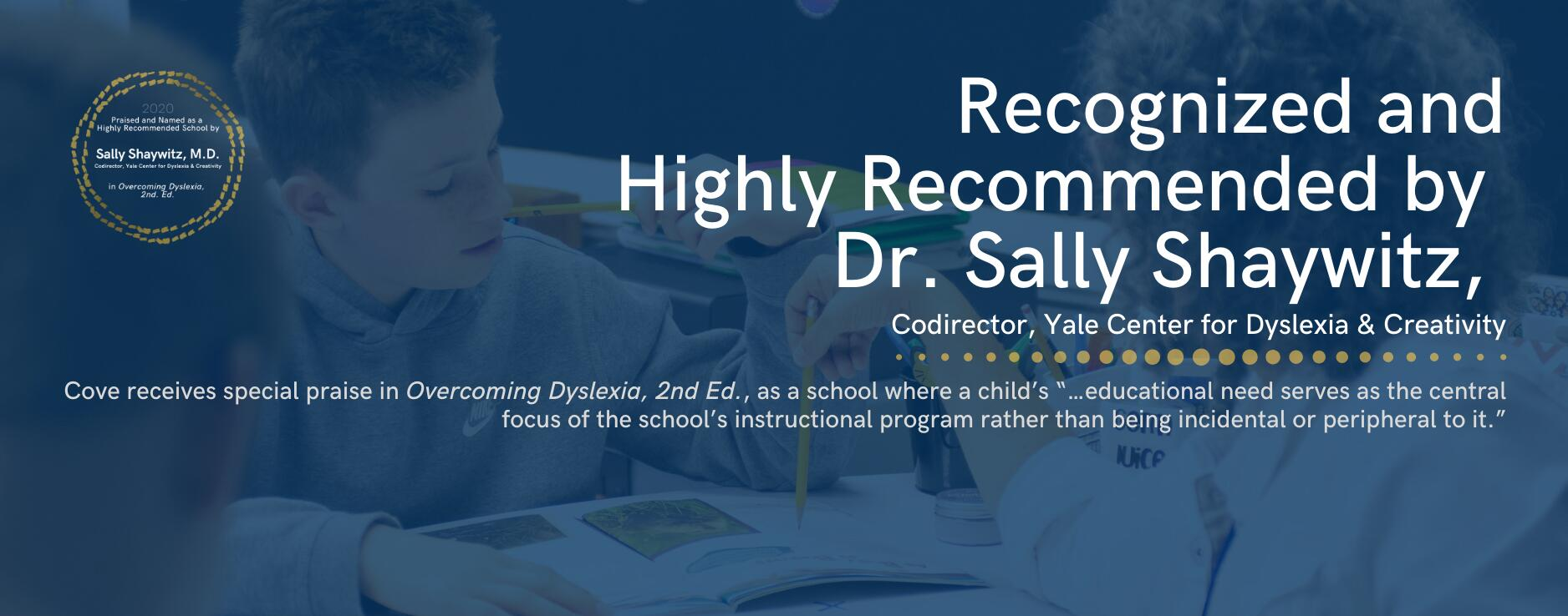 Cove receives special praise in Overcoming Dyslexia, 2nd Ed