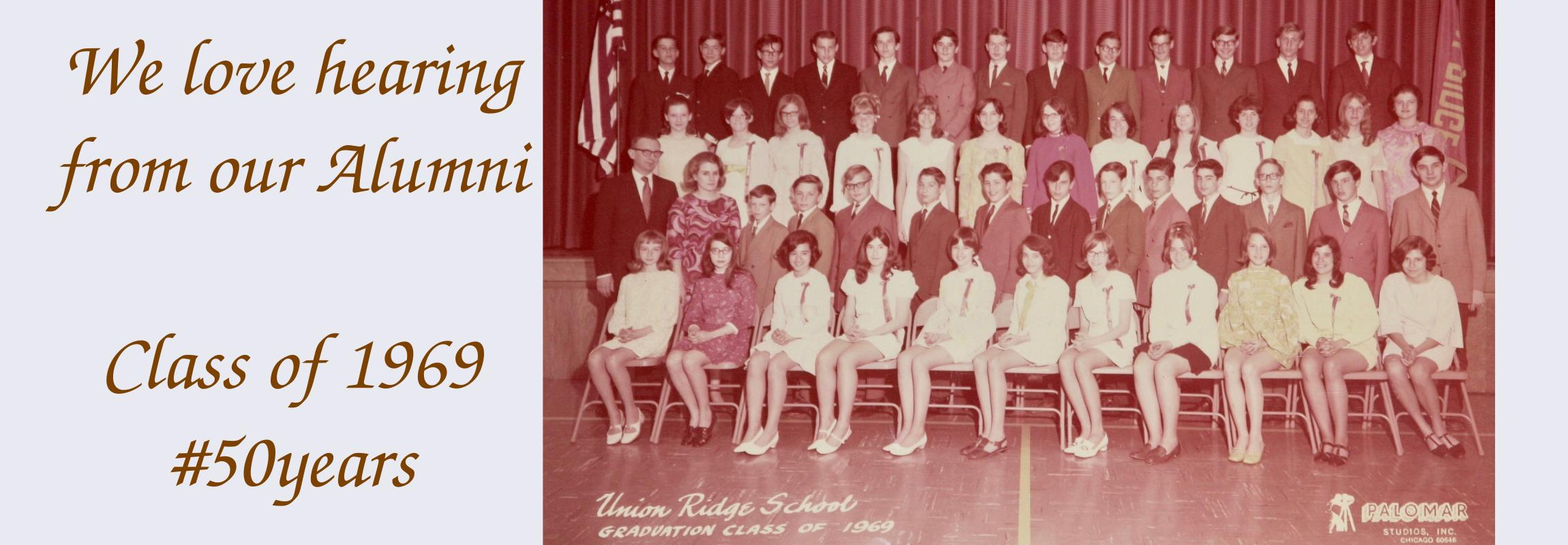 Celebrating our Union Ridge Class of 1969!