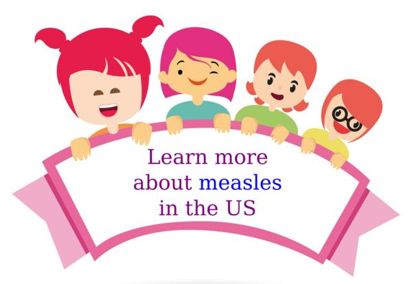 Learn more about measles in the US