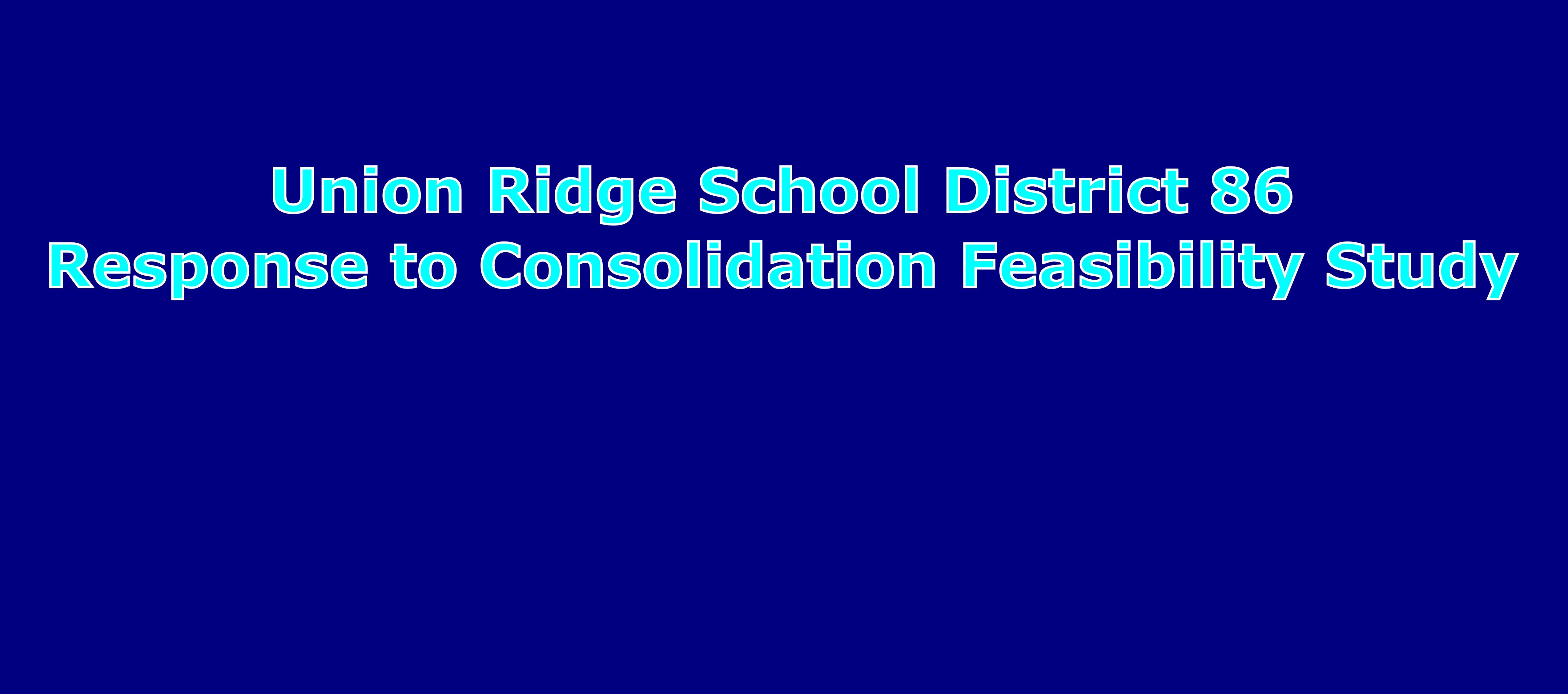 Response to Consolidation Feasibility Study