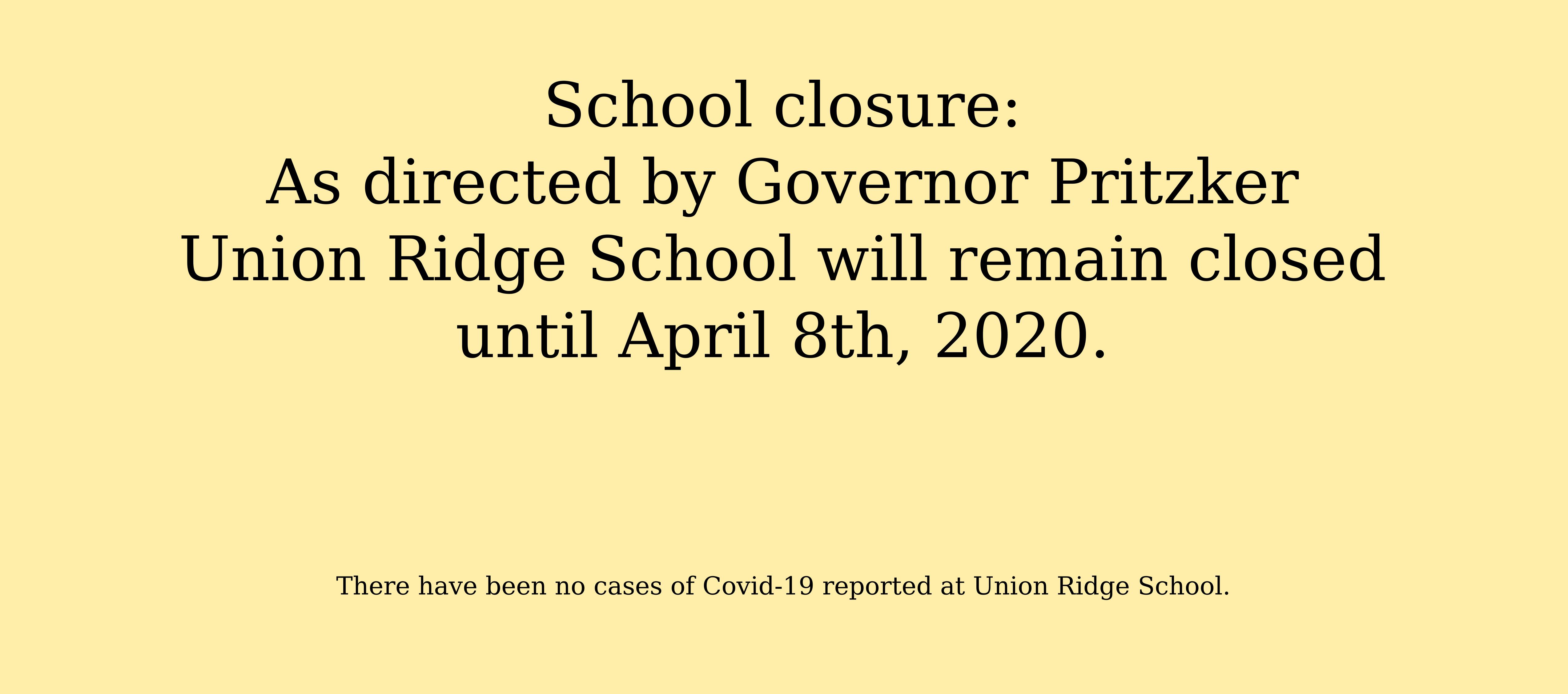 School is closed until April 8th