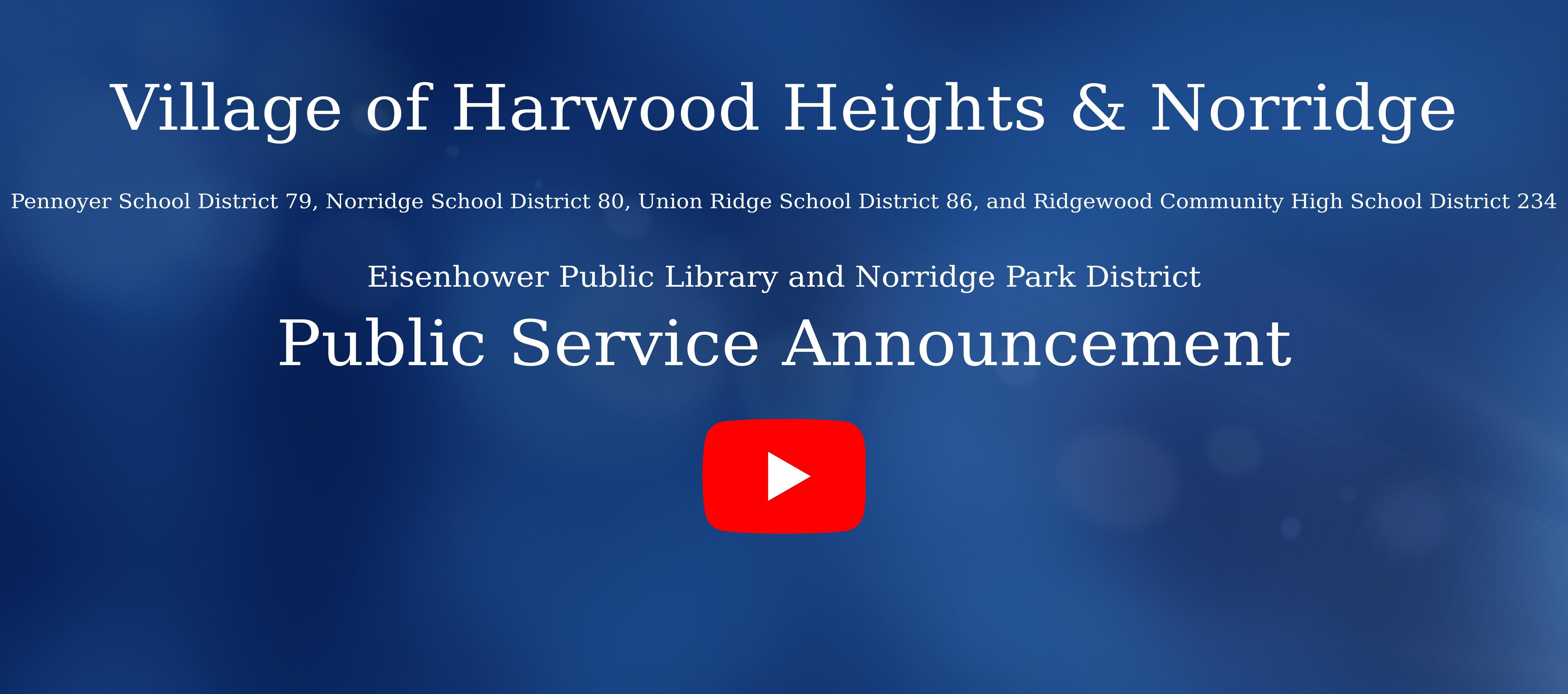 PSA Village of Harwood Heights and Norridge