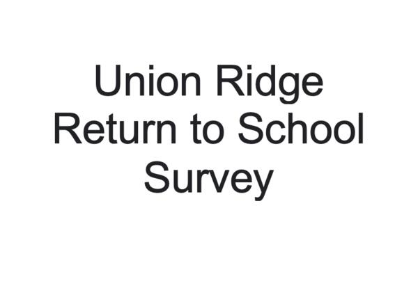 Union Ridge Return to School Survey