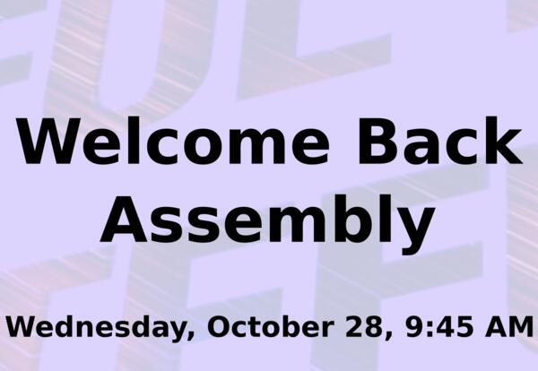 welcome back Assembly