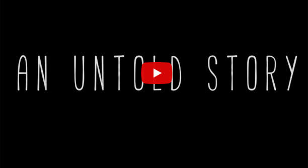 An Untold Story video