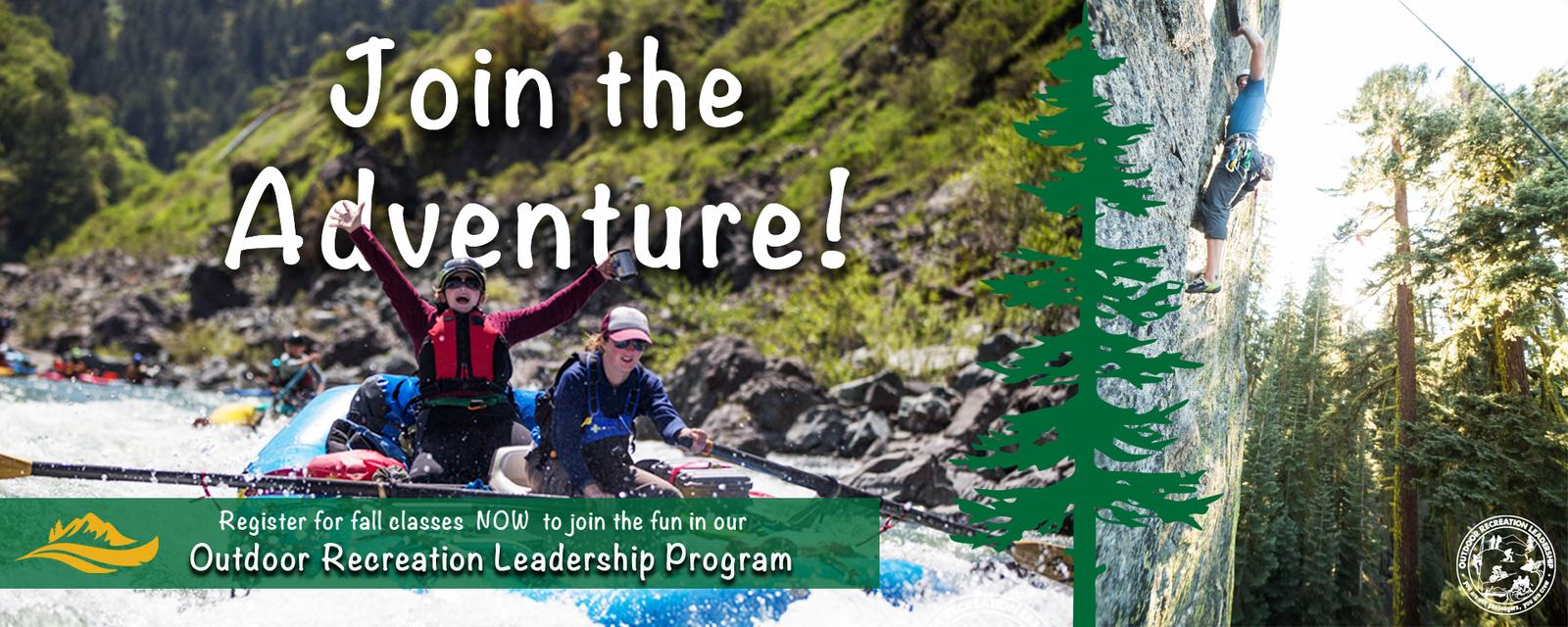 Join the Adventure, Register for fall the Outdoor Recreation Leadership program