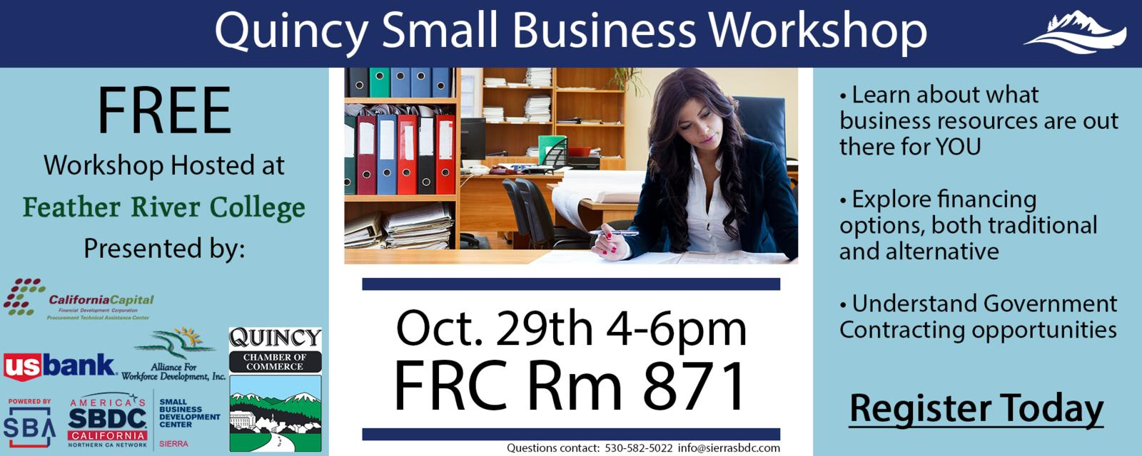 Free work small business workshopt, Oct 29t 4-6pm at FRC in Room 871, Click to register, Questions contact 530-582-5022 or info@sierrasbdc.com