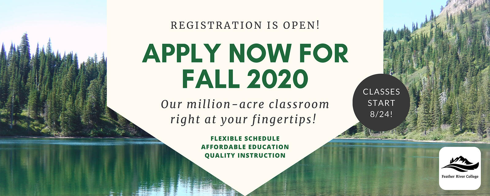 Registration open for Fall 2020. Our  million-acre classroom right at your fingertips! Classes start 8/24