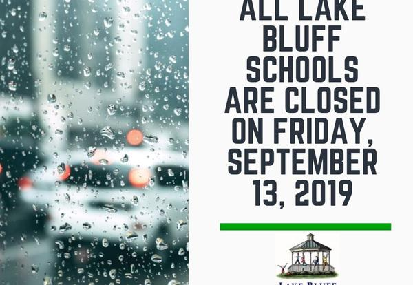 All Lake Bluff Schools are closed on 9/13/2019
