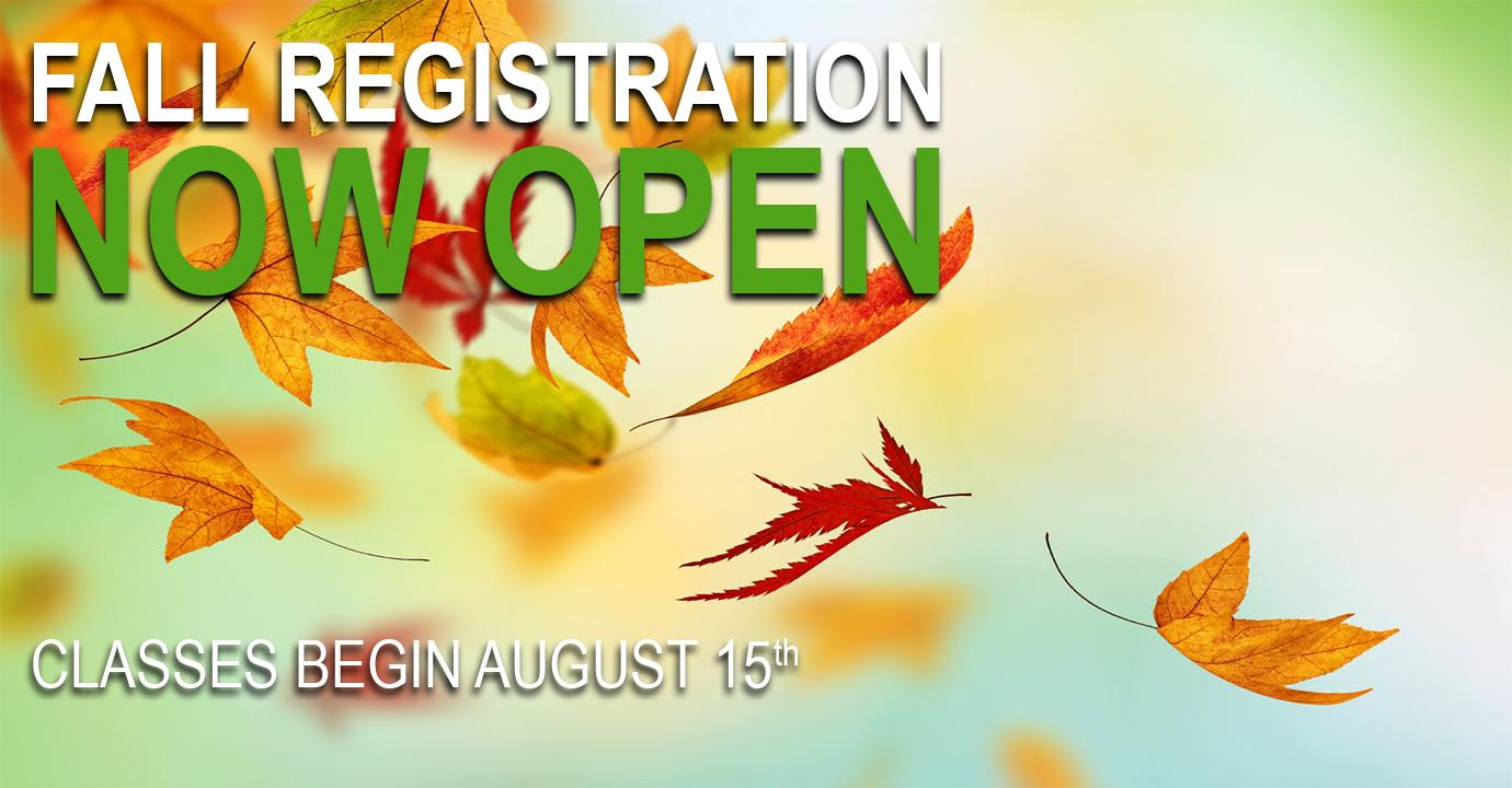 Fall Registration Now Open. Classes begin August 15th.