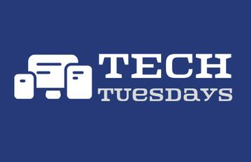 Join us for Tech Tuesdays!