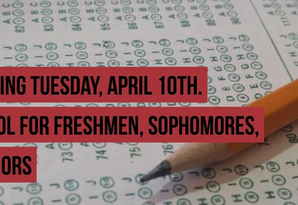Juniors: SAT Testing Tuesday, April 10th