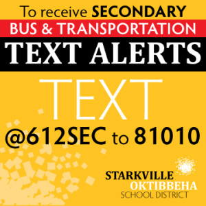 Text @612SEC to 81010 to receive Secondary Bus and Transportation Alerts