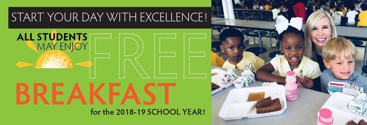 All students receive free breakfast for the 2018-2019 school year