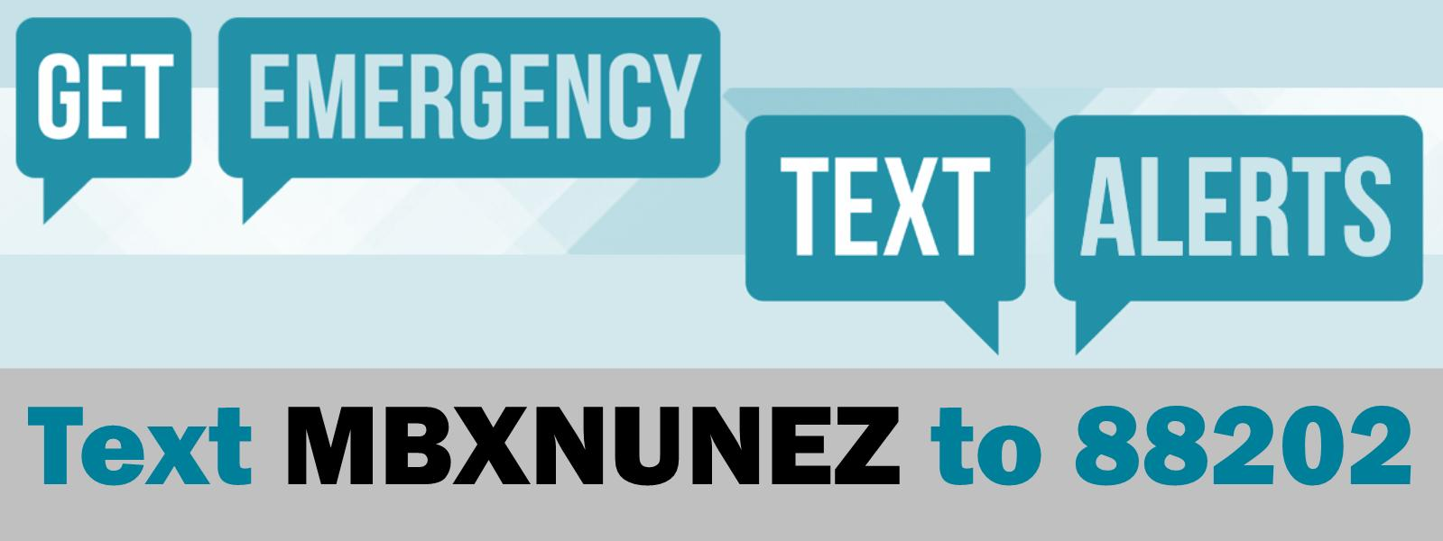 Get Emergency Alert Text Alerts.  Nunez Emergency Alert Sign Up Page. (Opens in a New Window)