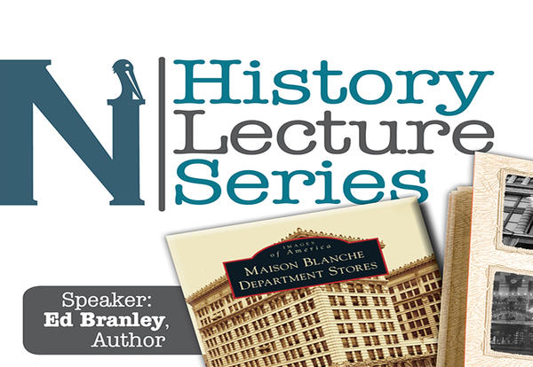 History Lecture Series - The History of Canal Street